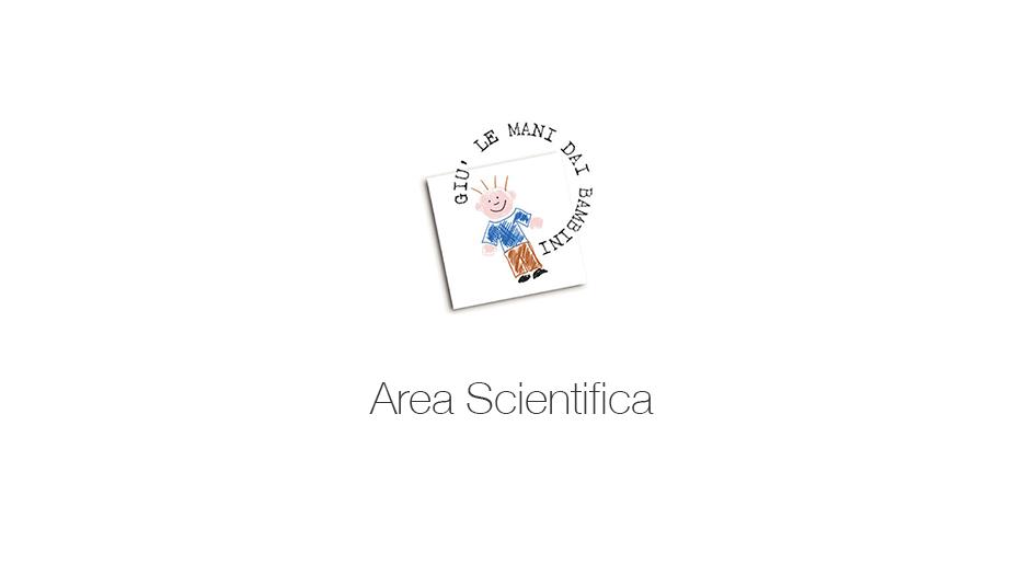 area scientifica Giù le mani dai bambini Onlus