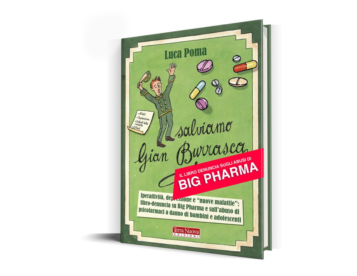 salviamo gian burrasca il libro denuncia sugli abusi di big pharma